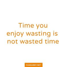 'Time you enjoy wasting is not wasted time' - Yes that's correct. You maybe thinking you're wasting time but if you are getting enjoyment out of it you're being mindful.  For example we like wasting time on listening to jazz. We wouldn't be us if we didn't and we'd probably be lost without it.  What do you spend your time on?   All profits from our clothing are donated to @RethinkMentalIllness and @YoungMindsVS  #WorldSuicidePreventionMonth #MentalHealth #MentalWellness #Anxiety #Adhd #Ana…