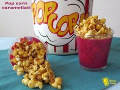 Pop corn caramellati (ricetta snack). Ricetta con foto passo passo per preparare il pop corn caramellato come quello del cinema, uno snack dolce facilissimo