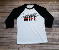Firefighter Wife Shirt Cute Fire Wife Shirt