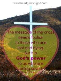 Heartprints of God: The Message of the Cross~<3 www.facebook.com/heartprintsofgod