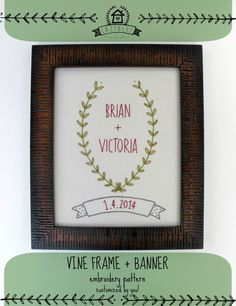 wedding custom embroidery pattern -- vine frame and banner by cozyblue on Etsy https://www.etsy.com/listing/167232805/wedding-custom-embroidery-pattern-vine