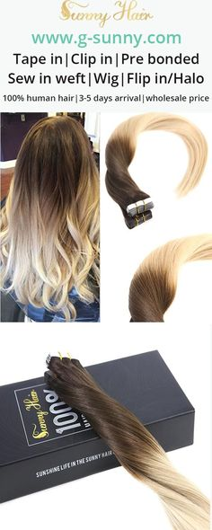 Sunny Hair 100% remy human hair tape in human hair extensions. Easy style, easy care, go balayage color within minutes. Brown to blonde ombre color hair. Factory directly selling with wholesale price. www.g-sunny.com