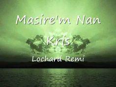 MASIRE'M NAN KRIS by Lochard Remi (+playlist)