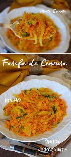 Farofa de Cenoura c/ manteiga é crocante e úmida. Prática de fazer, basta ralar a cenoura, levar para panela com manteiga e acrescer farofa de milho pronta!