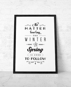 Spring print No matter how long the winter Spring poster Inspirational quote Spring decor print Motivational print Spring wall decor