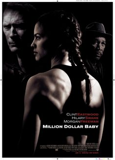 MILLION DOLLAR BABY : sports drama film directed, co-produced, and scored by Clint Eastwood and starring Eastwood, Hilary Swank, and Morgan Freeman. It is the story of an under-appreciated boxing trainer, his elusive past, and his quest for atonement by helping an underdog amateur boxer achieve her dream of becoming a professional. The film won four Academy Awards, including Best Picture.