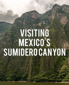 Towering canyon walls, exotic wildlife, and a wonderful day out on the river.  Sumidero Canyon in the State of Chiapas, Mexico should absolutely be on your list of places to visit.