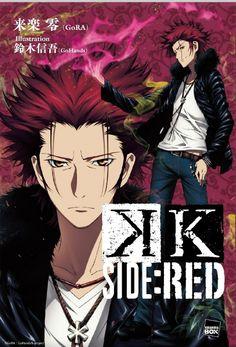 Kk Project, Missing Kings, Anime Guys, Manga Anime, Kaze No Stigma, Suoh Mikoto, Return Of Kings, Manga Covers, Anime Fantasy