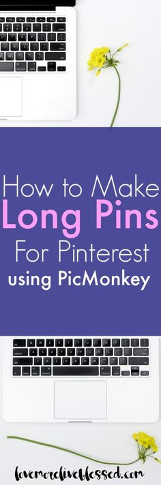 How to make those longs pins that do the best on Pinterest. This method uses PicMonkey.