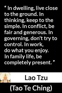 """Lao Tzu about simplicity (""""Tao Te Ching"""", century BC) Art Of War Quotes, Work Quotes, True Quotes, Taoism Quotes, Lao Tzu Quotes, Buddhist Wisdom, Buddhism, Simplicity Quotes, Chinese Quotes"""