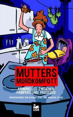 Bildergebnis für Mutters Mordkompott Cover, Comic Books, Comics, Storyboard, Short Stories, Cartoons, Cartoons, Comic, Comic Book