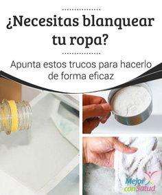 ¿Necesitas blanquear tu #Ropa? Apunta estos trucos para hacerlo de forma eficaz   Algunos ingredientes naturales sirven para #Blanquear la ropa sin usar #Químicos fuertes. Te damos varias recetas. #Curiosidades
