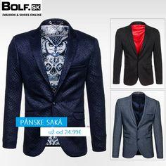 SAKÁ - Ideálne do práce, na business stretnutia, rande či na párty. Vyber si z našej širokej ponuky. http://www.bolf.sk/on/panske-saka