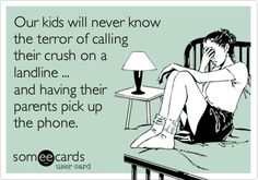 "Especially when they'd then ask, ""Who's calling please?"""