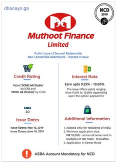 *DHANAYOGA* is pleased to announce upcoming *Secured Non Convertible Debenture - Tranche II* issue from *MUTHOOT FINANCE LIMITED*.   *Interest rates*: 9.25 to 10.00% p.a *Credit Rating*: Crisil AA (Stable)  *Opens*: 10th May 2019, Contact www.dhanayo.ga/contact.html Credit Rating, Interest Rates, Convertible, Finance, How To Apply, Infinity Dress, Economics