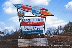 Space City USA, A Never-Completed Space Theme Park in Alabama