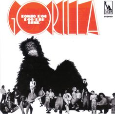 Bonzo Dog Doo/Dah Band – Gorilla, 1967. Cover art by Vivian Stanshall.