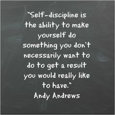 Learn 5 simple ways to build self-discipline! Discipline Quotes, Self Discipline, Quotes To Live By, Life Quotes, Gonna Make You Sweat, Motivational Quotes, Inspirational Quotes, Leap Of Faith, Positive Words