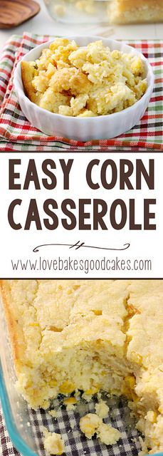 This is an easy and delicious side dish your family will enjoy all year long. Thanksgiving dinner isn't complete without this Easy Corn Casserole!