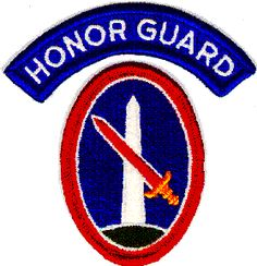 I wore this patch for The Military District of Washington but without the Honor Guard patch.