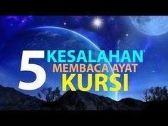 5 Kesalahan Saat Membaca Ayat Kursi [Episode 15] Lintasan Tajwid 1438 H - YouTube