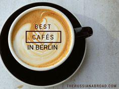 The 7 best cafés in Berlin
