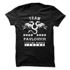 (Tshirt Perfect Sell) TEAM PAVLOVICH LIFETIME MEMBER Best Shirt design Hoodies Tees Shirts