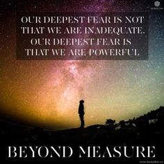 our deepest fear Positive Messages, Inspire Others, Real Life, Positivity, Deep, Quotes, Qoutes, Quotations, Sayings