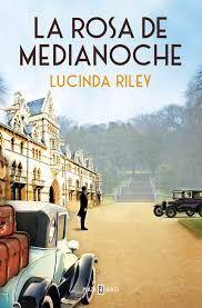 El gusano lector: La Rosa de Medianoche, Lucinda Riley