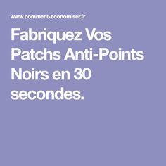 Fabriquez Vos Patchs Anti-Points Noirs en 30 secondes.