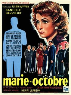 Fifteen years after WWII, a group of ex-resistance fighters are brought together by Marie-Octobre, so that the former members of the. See Movie, Film Movie, Best Horror Movies, Good Movies, Paul Meurisse, Robert Dalban, Cinema France, Serge Reggiani, Film Mythique