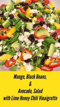 Mango, Black Beans & Avocado Salad With Lime Honey Chili Vinaigrette Plant Based Recipes, Veggie Recipes, Beef Recipes, Yummy Recipes, Healthy Eating Recipes, Healthy Salads, Healthy Family Dinners, Easy Meals, Vegetable Side Dishes