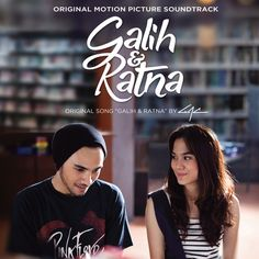 """Galih & Ratna (From ""Galih & Ratna"")"" by Gamaliel Audrey Cantika added to Waktunya Spotify playlist on Spotify"