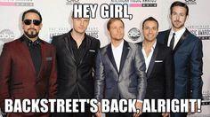 Backstreets Back alright!