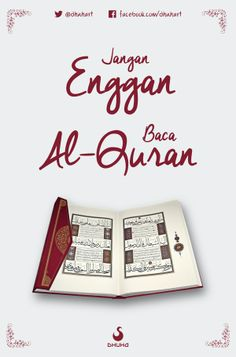 Jangan Enggan Baca Al-quran