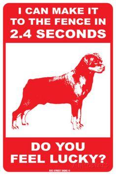 Rottweiler warning sign...