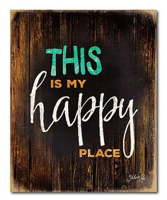 Look at this #zulilyfind! This Is My Happy Place' Wrapped Canvas #zulilyfinds