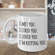 I Love You Mug Im Keeping You Coffee Cup Valentines Day Gift Idea for Boyfriend . I Love You Mug Im Keeping You Coffee Cup Valentines Day Gift Idea for Boyfriend Girlfriend Love Quo. Gifts For Fiance, Gifts For Mom, Funny Coffee Mugs, Funny Mugs, Valentine's Day Quotes, Funny Quotes, Crush Quotes, Motivational Quotes, I Love You