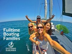 Fulltime Boating Families | Ditching Suburbia | Whether live-aboards or cruising fulltime - if we find a blog from a family calling their boat home it's listed here! You can also search the archives of these blogs.