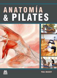 Anatomía & Pilates / Paul Massey