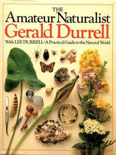 Amateur Naturalist: A Practical Guide to the Natural World de Gerald Durrell