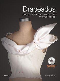 Drapeados  Curso completo para crear prendas sobre un maniquí