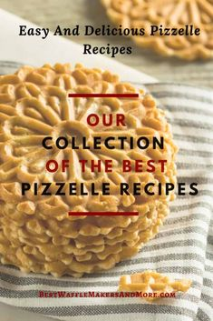 Find The Best Pizzelle Cookie Recipe – Our Top 13 Choices - Best Waffle Makers & More - Deringa Chocolate Pizzelle Recipe, Pizelle Recipe, Lemon Pizzelle Recipe, Gourmet Recipes, Baking Recipes, Dessert Recipes, Brownies, Italian Cookies, Recipes