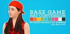 """pxelbox: """"► base game hat gender conversion + recolouri was always confused why TS4 didn't have this hat for girls too, so i did a simple conversion and recolour! • comes in 10 colours • custom CAS thumbnail • made using sims 4 studio and photoshop..."""