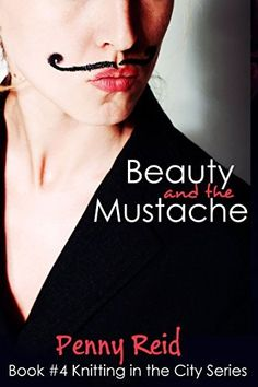 Beauty and the Mustache: A Philosophical Romance (Knitting in the City Book 4), http://www.amazon.com/dp/B00MRQJ5M4/ref=cm_sw_r_pi_awdm_s5a8tb0C94P1Z