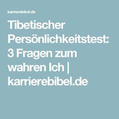 Tibetischer Persönlichkeitstest: 3 Fragen zum wahren Ich | karrierebibel.de