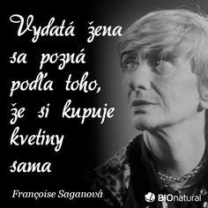 Citát od Franciose Saganovej #citaty #saganova Movies, Movie Posters, Films, Film Poster, Cinema, Movie, Film, Movie Quotes, Movie Theater