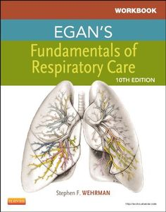 Workbook for Egan's Fundamentals of Respiratory Care, 10e by Robert M. Kacmarek PhD  RRT  FAARC. Save 8 Off!. $33.25. Publication: May 4, 2012. Publisher: Mosby; 10 edition (May 4, 2012). Edition - 10