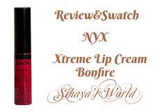 Sihayas World: NYX ♥ Xtreme Lip Cream Bonfire