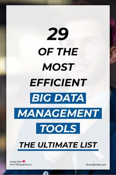 Managing big data can be quite a task. To make it simpler, you can use data management tools. Here are some of the best ones that you can use for your business.  #bigdata #datascience #data #Machinelearning #datamanagementtools #datascientist